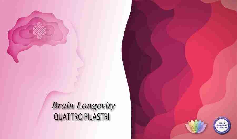 Brain Longevity Quattro Pilastri