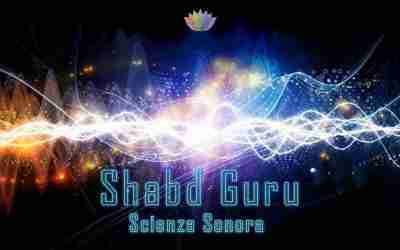 Shabd Guru Scienza Sonora