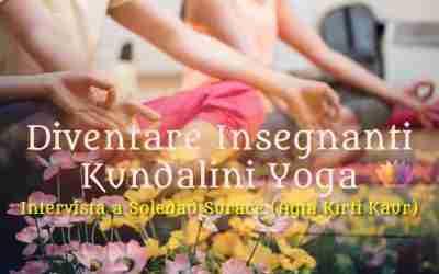 Diventare Insegnanti Kundalini Yoga