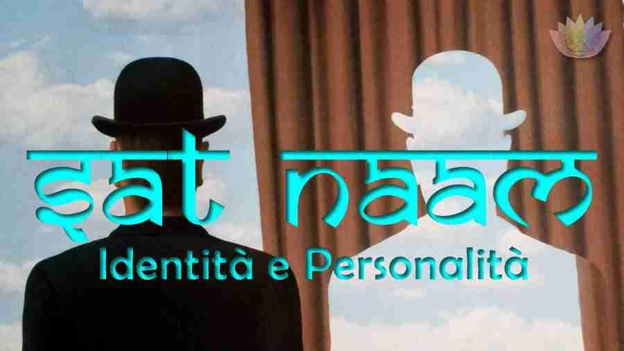 Sat Naam – Identità E Personalità