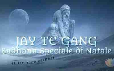 JAY TE GANG – Sadhana Speciale di Natale