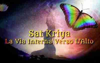 Sat Kriya  La Via Interna Verso L'Alto
